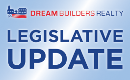 Legislative Update - Dream Builders Realty